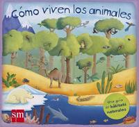 Libro COMO VIVEN LOS ANIMALES