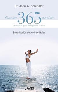 Libro COMO VIVIR 365 DIAS AL AÑO: PRINCIPIOS PARA ENRIQUECER LA VIDA
