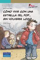 Libro COMO VIVIR CON UNA ESTRELLA DEL POP SIN VOLVERSE LOCO