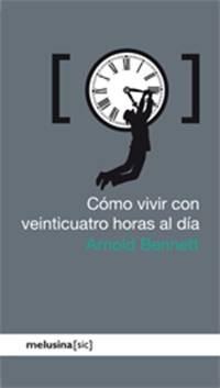 Libro COMO VIVIR CON VEINTICUATRO HORAS AL DIA