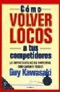 Libro COMO VOLVER LOCOS A TUS COMPETIDORES
