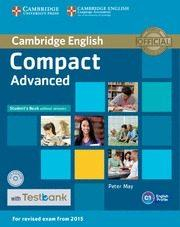 Libro COMPACT ADVANCED STUDENT S BOOK WITHOUT ANSWERS WITH CD-ROM & TESTBANK
