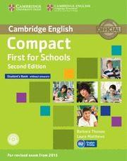 Libro COMPACT FIRST FOR SCHOOLS SECOND EDITION STUDENT S BOOK WITHOUT ANSWERS WITH CD-ROM