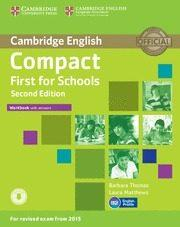 Libro COMPACT FIRST FOR SCHOOLS SECOND EDITION WORKBOOK WITH ANSWERS WITH AUDIO