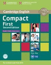 Libro COMPACT FIRST SECOND EDITION STUDENT S BOOK WITHOUT ANSWERS WITH CD-ROM