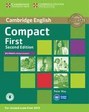 Libro COMPACT FIRST SECOND EDITION WORKBOOK WITHOUT ANSWERS WITH AUDIO