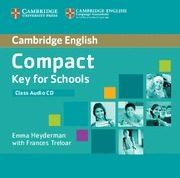 Libro COMPACT KEY FOR SCHOOLS CLASS AUDIO CD