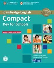 Libro COMPACT KEY FOR SCHOOLS STUDENT S BOOK WITHOUT ANSWERS WITH CD-ROM