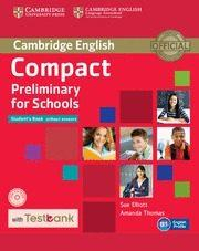 Libro COMPACT PRELIMINARY FOR SCHOOLSSTUDENT S BOOK WITHOUT ANSWERS WITH CD-ROM & TESTBANK