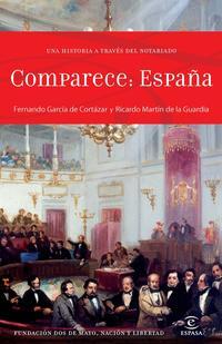 Libro COMPARECE:ESPAÑA, UNA HISTORIA A TRAVES DEL NOTARIADO