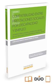 Libro COMPATIBILIDAD ENTRE PRESTACIONES SOCIALES POR DISCAPACIDAD Y EMPLEO