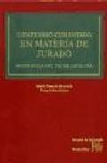 Libro COMPENDIO COMENTADO EN MATERIA DE JURADO. SENTENCIA DEL TSJ DE CA TALUÑA