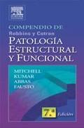 Libro COMPENDIO DE ROBBINS & COTRAN: PATOLOGIA ESTRUCTURAL Y FUNCIONAL