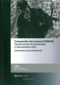 Libro COMPENDIO DEL MANUAL IAMSAR OPERACIONES DE BUSQUEDA Y SALVAMENTO SAR