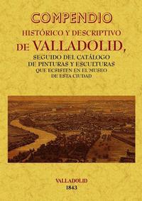 Libro COMPENDIO HISTORICO Y DESCRIPTIVO DE VALLADOLID