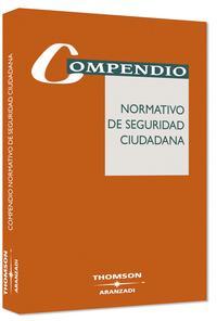 Libro COMPENDIO NORMATIVO DE SEGURIDAD CIUDADANA