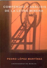Libro COMPENDIO Y ANALISIS DE LA LETRA MINERA