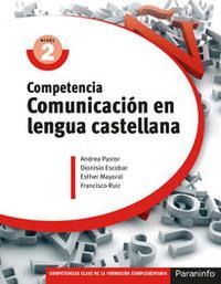 Libro COMPETENCIA COMUNICACIÓN EN LENGUA CASTELLANA NIVEL 2