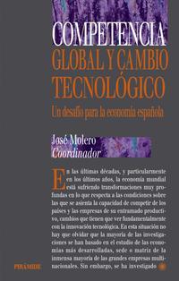 Libro COMPETENCIA GLOBAL Y CAMBIO TECNOLOGICO: UN DESAFIO PARA LA ECONO MIA ESPAÑOLA