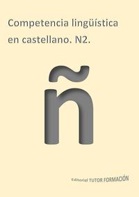 Libro COMPETENCIA LINGÜISTICA EN CASTELLANO N2.