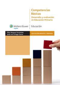 Libro COMPETENCIAS BASICAS: DESARROLLO Y EVALUACION EN EDUCACION PRIMAR IA