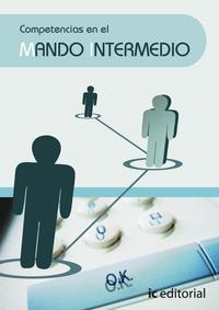 Libro COMPETENCIAS EN EL MANDO INTERMEDIO