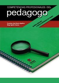 Libro COMPETENCIAS PROFESIONALES DEL PEDAGOGO: AMBITOS LABORALES Y NUEV OS YACIMIENTOS DE EMPLEO