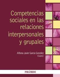 Libro COMPETENCIAS SOCIALES EN LAS RELACIONES INTERPERSONALES Y GRUPALES