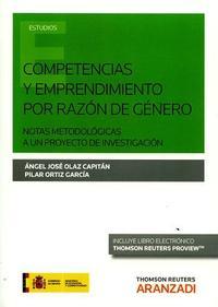 Libro COMPETENCIAS Y EMPRENDIMIENTO POR RAZON DE GENERO: NOTAS METODOLOGICAS A UN PROYECTO DE INVESTIGACION