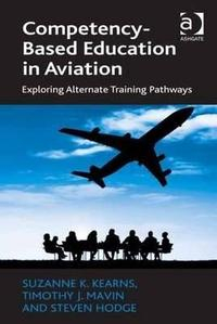 Libro COMPETENCY-BASED EDUCATION IN AVIATION: EXPLORING ALTERNATE TRAINING PATHWAYS