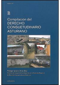 Libro COMPILACION DEL DERECHO CONSUETUDINARIO ASTURIANO