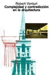 Libro COMPLEJIDAD Y CONTRADICCION EN ARQUITECTURA