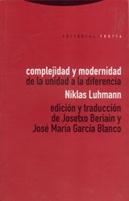 Libro COMPLEJIDAD Y MODERNIDAD: DE LA UNIDAD A LA DIFERENCIA