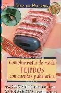 Libro COMPLEMENTOS DE MODA TEJIDOS CON CUENTAS Y ABALORIOS