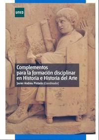 Libro COMPLEMENTOS PARA LA FORMACION DISCIPLINAR EN HISTORIA E HISTORIA DEL ARTE