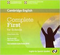 Libro COMPLETE FIRST FOR SCHOOLS FOR SPANISH SPEAKERS CLASS AUDIO CD