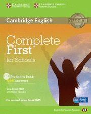 Libro COMPLETE FIRST FOR SCHOOLS FOR SPANISH SPEAKERS STUDENT S BOOK WI TH ANSWERS WITH CD-ROM