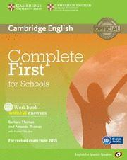 Libro COMPLETE FIRST FOR SCHOOLS FOR SPANISH SPEAKERS WORKBOOK WITHOUT ANSWERS WITH AUDIO CD