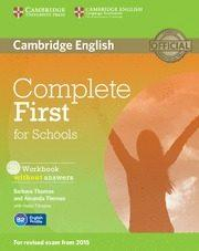 Libro COMPLETE FIRST FOR SCHOOLS WORKBOOK WITHOUT ANSWERS WITH AUDIO CD