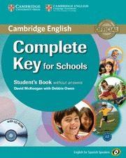 Libro COMPLETE KEY FOR SCHOOLS FOR SPANISH SPEAKERS STUDENT S BOOK WITHOUT ANSWERS WITH CD-ROM