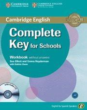 Libro COMPLETE KEY FOR SCHOOLS FOR SPANISH SPEAKERS WORKBOOK WITHOUT ANSWERS WITH AUDIO CD