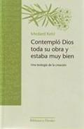 Libro COMPLETO DIOS TODA SU OBRA Y ESTABA MUY BIEN: UNA TEOLOGIA DE LA CREACION