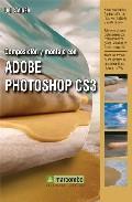 Libro COMPOSICION Y MONTAJE CON ADOBE PHOTOSHOP CS3