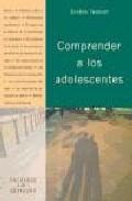Libro COMPRENDER A LOS ADOLESCENTES