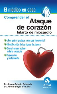 Libro COMPRENDER EL ATAQUE DE CORAZON: INFARTO DE MIOCARDIO