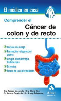 Libro COMPRENDER EL CANCER DE COLON Y RECTO