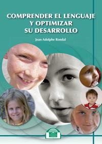 Libro COMPRENDER EL LENGUAJE Y OPTIMIZAR SU DESARROLLO