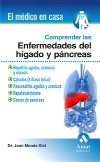 Libro COMPRENDER LAS ENFERMEDADES DEL HIGADO Y PANCREAS