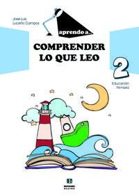 Libro COMPRENDER LO QUE LEO 2 EDUCACION PRIMARIA