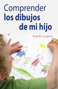 Libro COMPRENDER LOS DIBUJOS DE MI HIJO